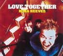 LOVE TOGETHER/ノーナ・リーヴス