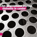 Elements In Candor/Dys Jörgensmann Marcus