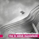 Live in Minsk Mazowiecki/Obara International