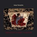 Canciones para el tiempo y la distancia/Ivan Ferreiro