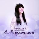 3 Dekade - Kumpulan Hits Terbaik/Ita Purnamasari