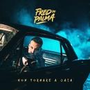 Non tornare a casa/Fred De Palma