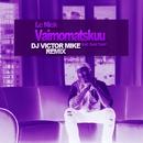 Vaimomatskuu (feat. Sami Saari) [DJ Victor Mike Remix]/Lc Nick