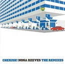 CHERISH! NONA REEVES THE REMIXES/ノーナ・リーヴス
