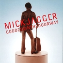 Goddess in the Doorway (2015 Remastered Version)/Mick Jagger