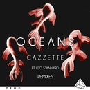 Oceans (feat. Leo Stannard) [Remixes]/Cazzette