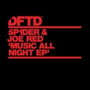 Music All Night EP/SP1DER & Joe Red