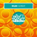 Alright (Remixes)/Mijan