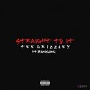 Straight To It (feat. Band Gang)/Tee Grizzley