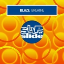 Breathe/Blaze