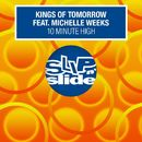 10 Minute High (feat. Michelle Weeks) [Remixes]/Kings Of Tomorrow