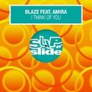 I Think Of You (feat. Amira)/Blaze