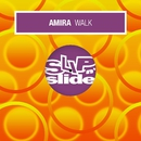 Walk (Remixes)/Amira