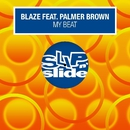 My Beat (feat. Palmer Brown)/Blaze