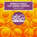 Hallelujah (feat. Sabrina Johnston) [Remixes]/Midnight Express