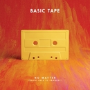 No Matter (Basic Tape vs. Frances)/Basic Tape
