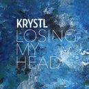 Losing My Head/Krystl