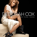 More Than I Knew/Deborah Cox