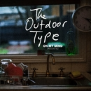 On My Mind (Acoustic)/The Outdoor Type