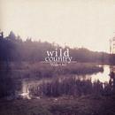 Wild Country EP/Wake Owl