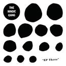 EP Three/The Magic Gang