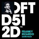 Same Man (Radio Edit)/Franky Rizardo