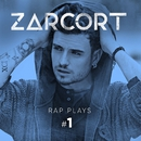 Rap Plays #1/Zarcort