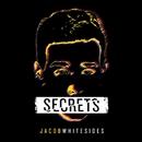 Secrets/Jacob Whitesides