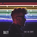 Until The Pain Is Gone (feat. Jill Scott)/Daley