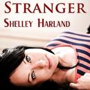 Stranger/Shelley Harland