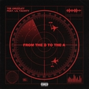 From The D To The A (feat. Lil Yachty)/Tee Grizzley
