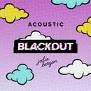 Blackout (Acoustic)/Julie Bergan