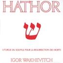 Hathor/Igor Wakhévitch