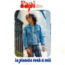 La planète Rock and Roll/Papillon