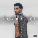 Tremaine The Album/Trey Songz