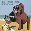 Mystery To Me/Fleetwood Mac