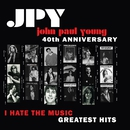 I Hate the Music/John Paul Young