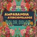 Dolor, dolor (feat. Aterciopelados)/Amparanoia