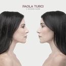Il secondo cuore/Paola Turci