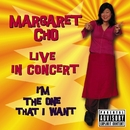 I'm the One That I Want [Live in Concert]/Margaret Cho