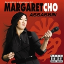 Assassin/Margaret Cho
