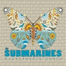 Honeysuckle Weeks/The Submarines