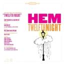 Twelfth Night/Hem