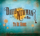 To Be Home/David Newman