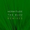 The Buzz Remixes/Hermitude