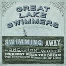 Swimming Away/Great Lake Swimmers