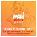 Helpless (I Don't Know What to Do Without You) [Trent Cantrelle & Nick Trikakis Remixes]/Urbanized