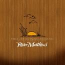 Feels Like Morning (Acoustic)/River Matthews