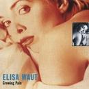 Growing Pain/Elisa Waut