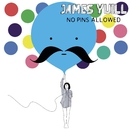 No Pins Allowed/James Yuill